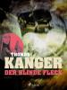 Thomas Kanger: Der blinde Fleck