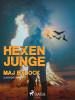 Maj Bylock: Hexenjunge