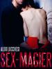 Aldo Lucchesi: Sex-Magier