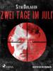 Stig Dalager: Zwei Tage im Juli