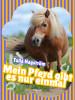 Tulla Hagström: Mein Pferd gibt es nur einmal
