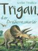 Lothar Streblow: Trigan, der Dreihornsaurier